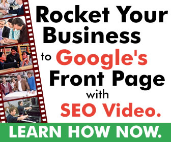 rocket your business to googles front page in 90 days with video 336x280